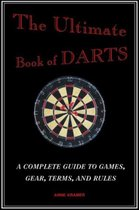 The Ultimate Book of Darts