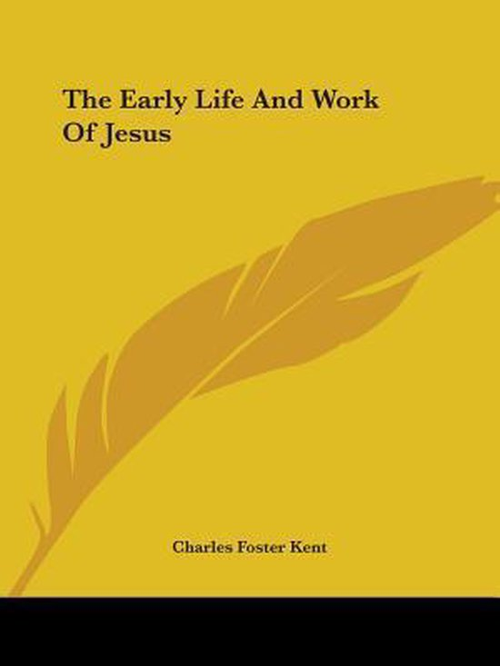 The Early Life and Work of Jesus