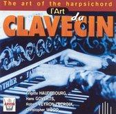 The Art of the Harpsichord / Haudebourg, Wood et al