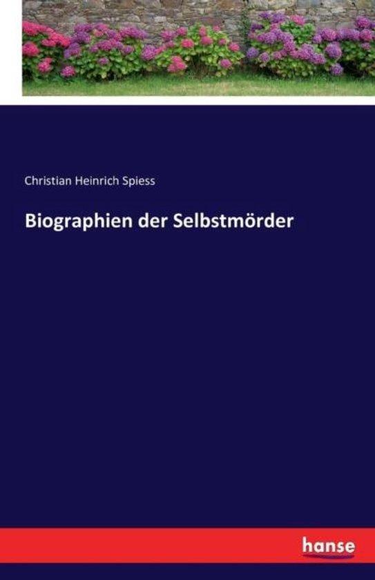 Biographien der Selbstmoerder