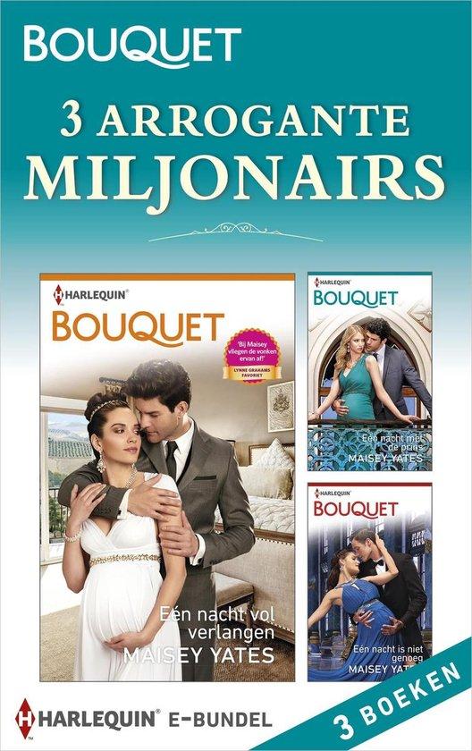 Bouquet Bundel - 3 arrogante miljonairs (3-in-1) - Maisey Yates pdf epub