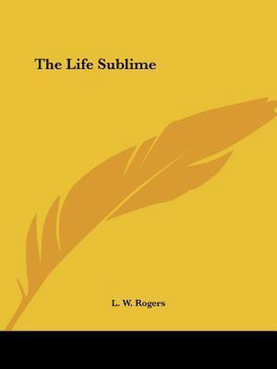The Life Sublime