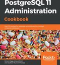PostgreSQL 11 Administration Cookbook