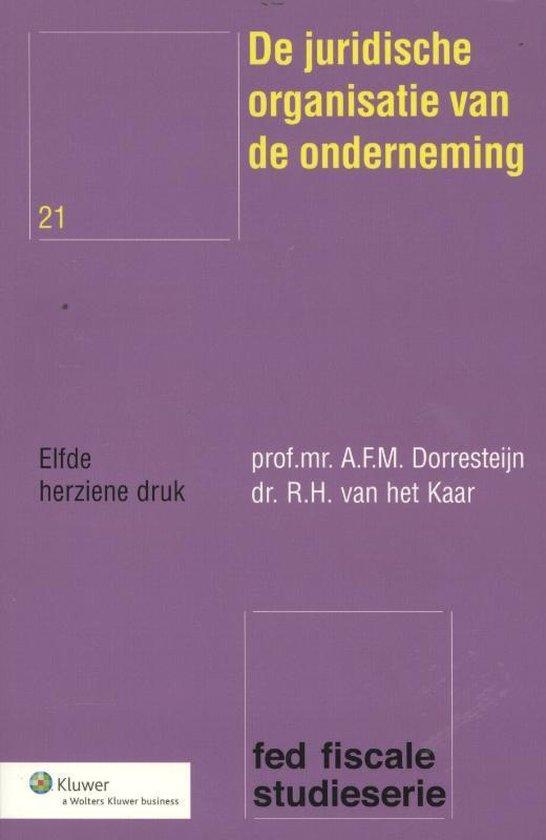 De juridische organisatie van de onderneming - A.F.M. Dorresteijn |