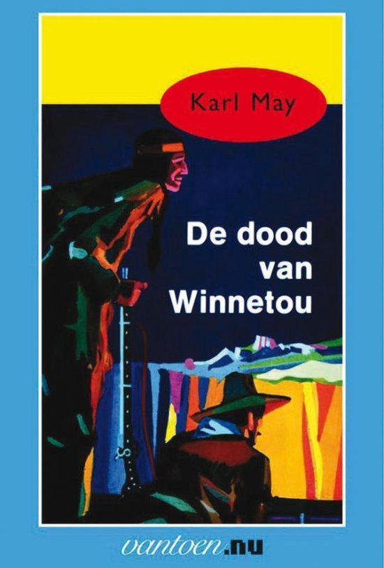 Karl May 12 - De dood van Winnetou - Karl May |