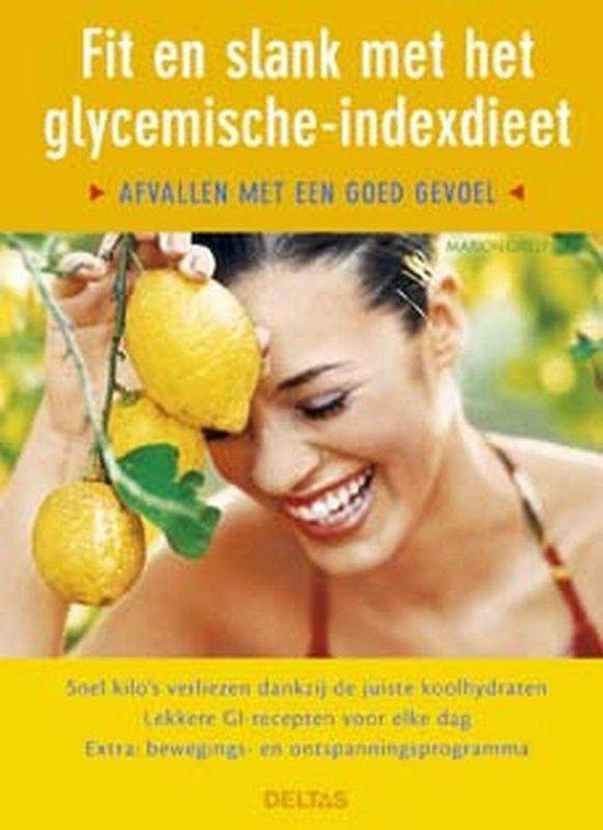 Fit en slank met het glycemische-indexdieet - Marion Grillparzer |