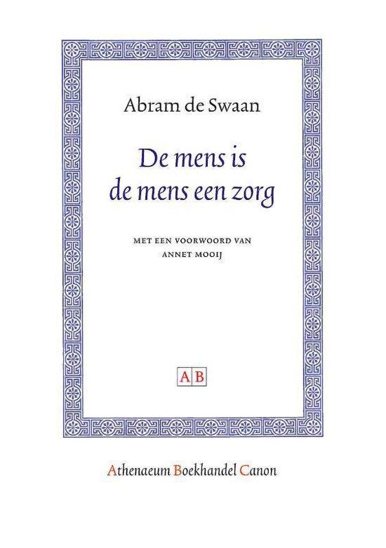 Athenaeum Boekhandel Canon - De mens is de mens een zorg - Abram de Swaan  