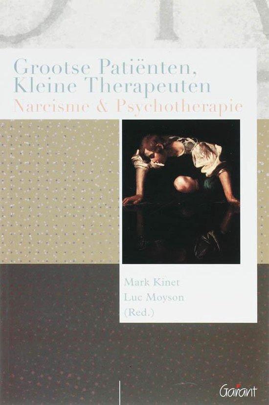 Psychoanalytisch Actueel 1 - Grootse patienten, kleine therapeuten - Luc Moyson | Fthsonline.com