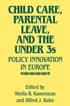 Child Care, Parental Leave, and the Under 3s