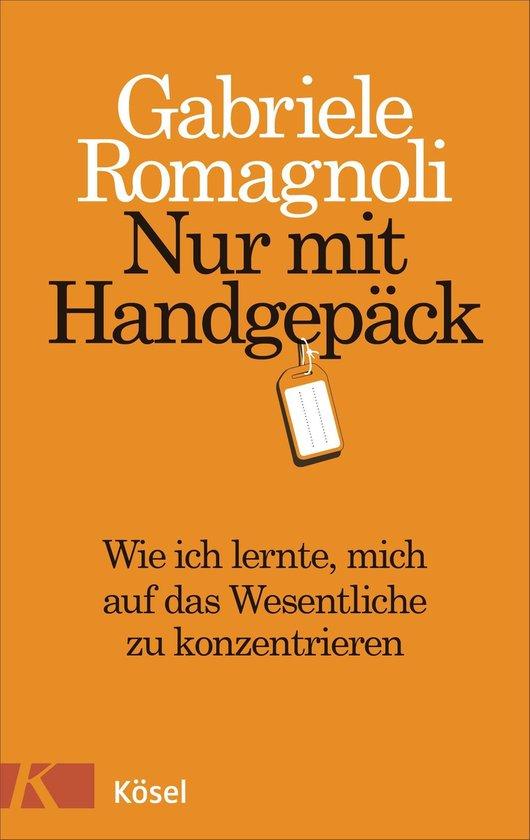 Boek cover Nur mit Handgepäck van Gabriele Romagnoli (Onbekend)