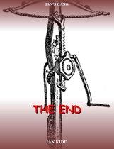 Ian's Gang: The End