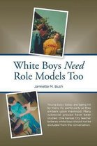 White Boys Need Role Models Too