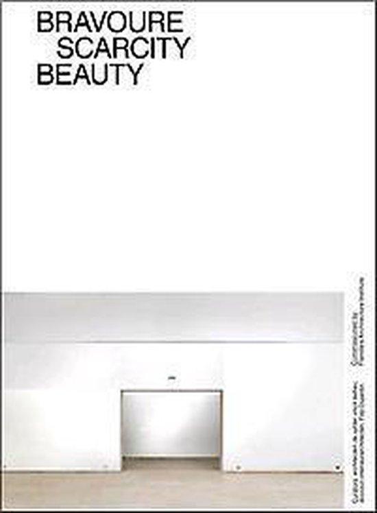 Bravoure, scarcity, beauty