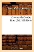 Oeuvres de Goethe. Faust (Ed.1861-1863)