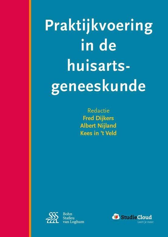 Praktijkvoering in de huisartsgeneeskunde - Fred Dijkers |