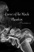 Curse of the Black Phantom