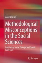 Methodological Misconceptions in the Social Sciences