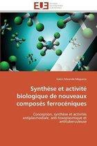 Synth�se Et Activit� Biologique de Nouveaux Compos�s Ferroc�niques