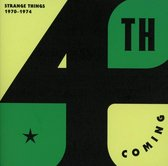 Strange Things: The Complete Works 1970-1974