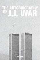 The Autobiography of J.J. War