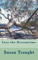 Into the Dreamtime