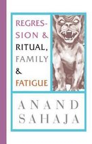 Regression and Ritual, Family and Fatigue