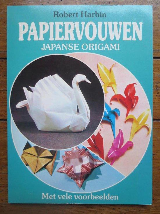 PAPIERVOUWEN, JAPANSE ORIGAMI - Robert Harbin | Readingchampions.org.uk