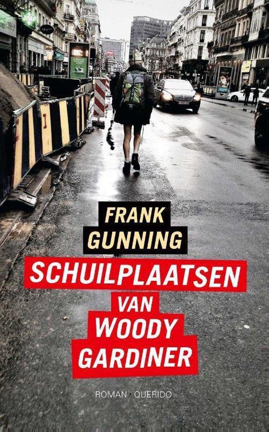 Schuilplaatsen van Woody Gardiner