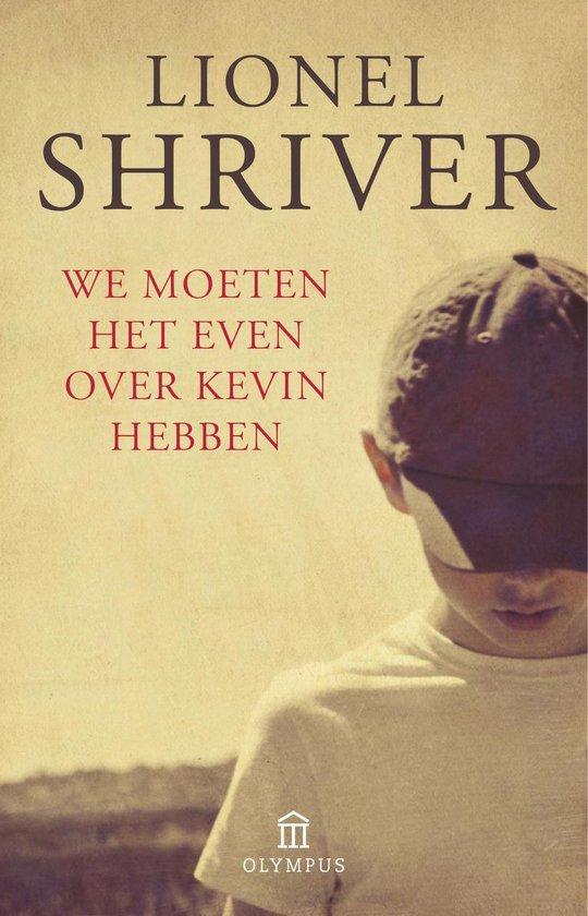 We moeten het even over Kevin hebben - Lionel Shriver | Readingchampions.org.uk