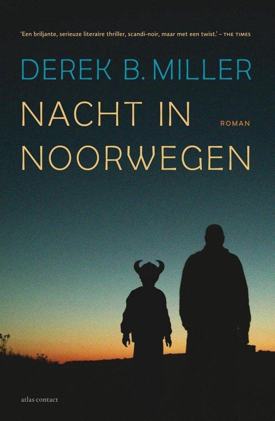 Nacht in Noorwegen - Derek Miller |
