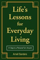 Life's Lessons for Everyday Living