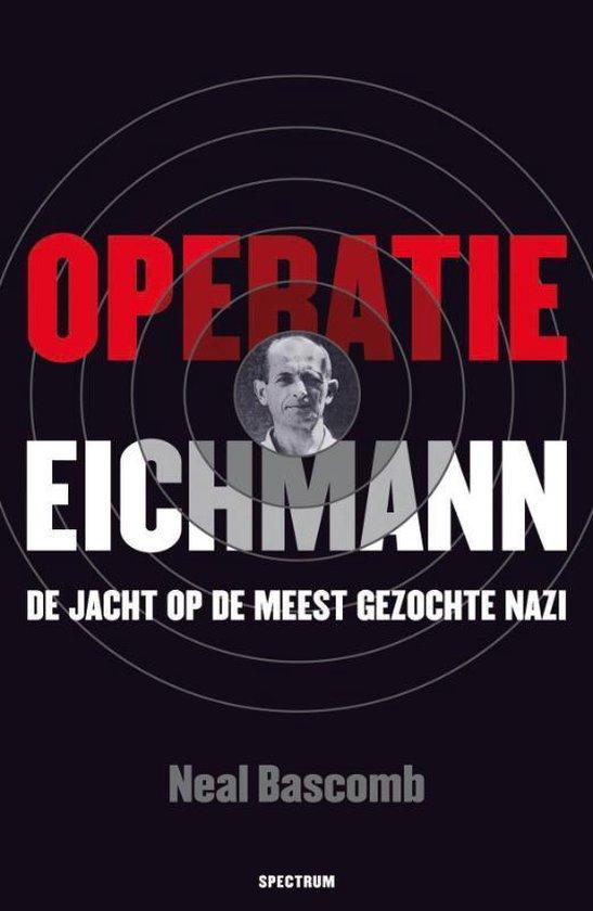 Operatie Eichmann - Neal Bascomb |