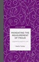 Mandating the Measurement of Fraud
