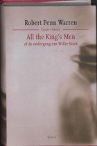 All the King's Men. Of de ondergang van Willie Stark
