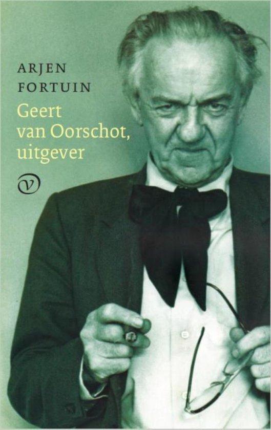 Geert van Oorschot, uitgever - Arjen Fortuin  