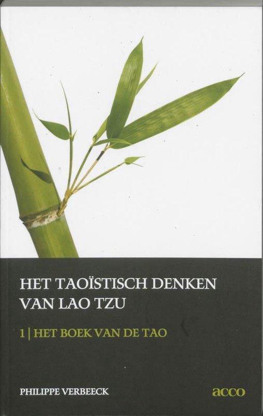 Het taostisch denken van Lao Tzu 1 Het boek van de tao - Ph. Verbeeck |