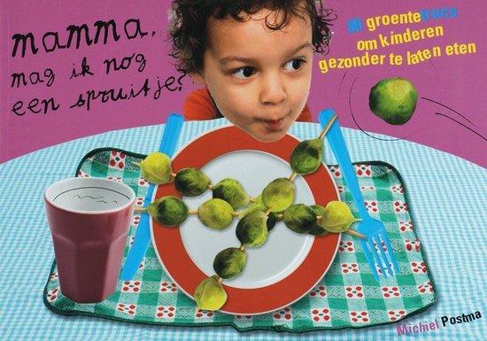 Mamma, Mag Ik Nog Een Spruitje? - Michiel Postma | Readingchampions.org.uk