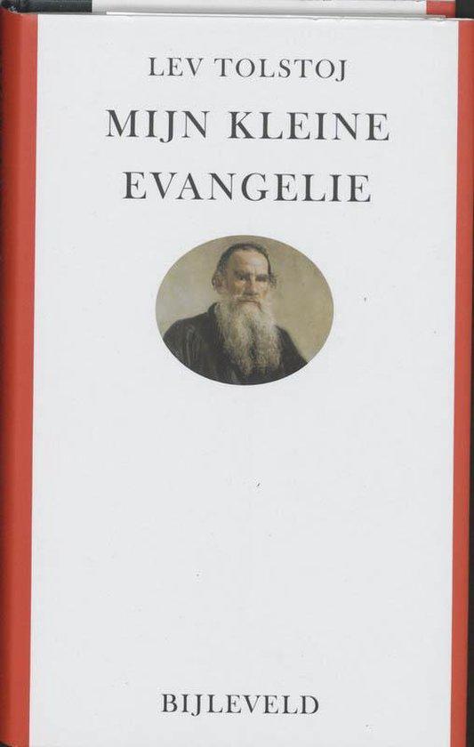 Boek cover Mijn kleine evangelie van Lev Nikolajevitsj Tolstoj (Hardcover)