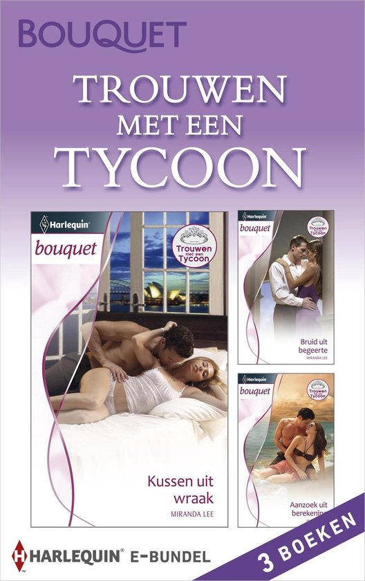 Bouquet Bundel - Trouwen met een tycoon (3-in-1) - Miranda Lee pdf epub