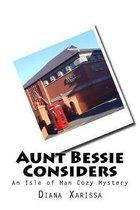 Aunt Bessie Considers