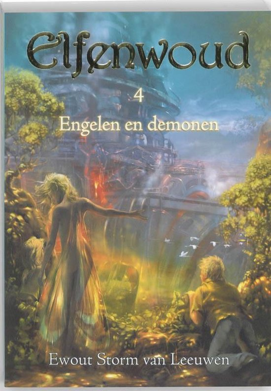 Elfenwoud 4 - Engelen en demonen - Ewout Storm van Leeuwen  