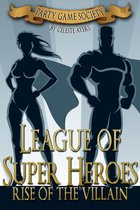 League of Super Heroes: Rise of the Villain (#1) (Party Game Society Hit Party Game)