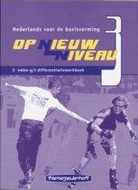 Op Nieuw Niveau 3 Vmbo-g/t Differentiatiewerkboek