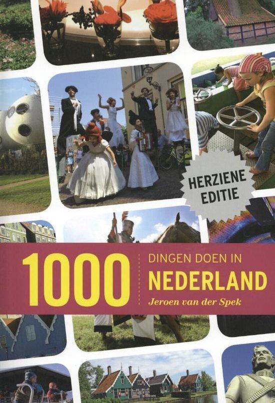 1000 dingen doen in Nederland - Jeroen van der Spek pdf epub