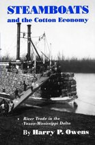 Steamboats and the Cotton Economy