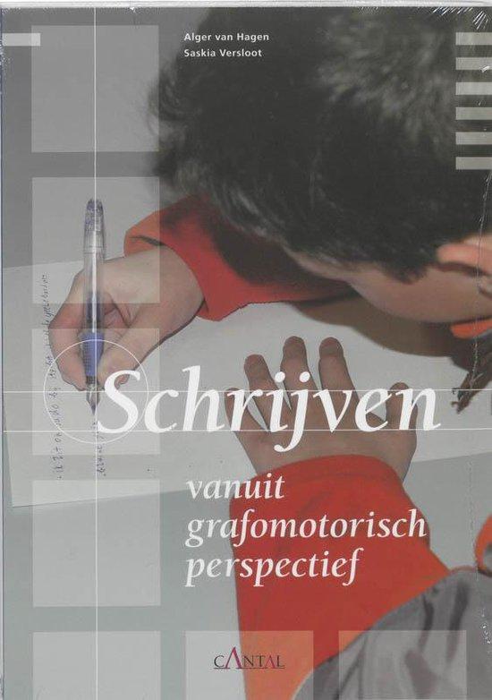 Schrijven vanuit grafomotorisch perspectief - A. Van Hagen |
