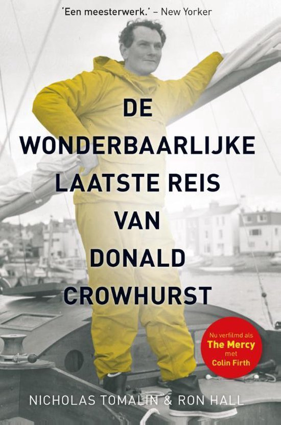 De wonderbaarlijke laatste reis van Donald Crowhurst - Nicholas Tomalin |