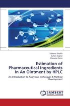 Estimation of Pharmaceutical Ingredients in an Ointment by HPLC