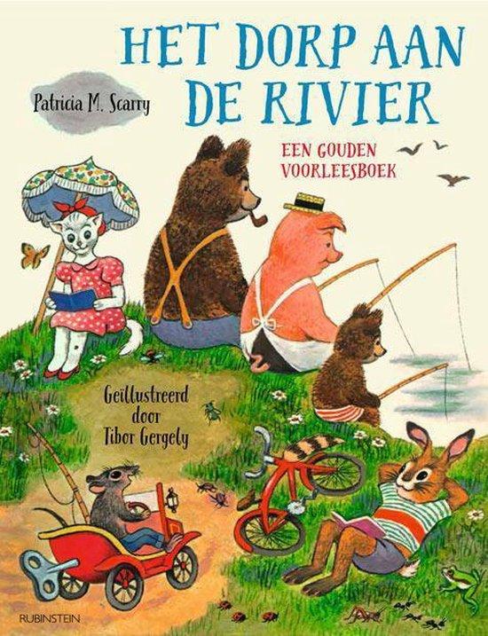 Gouden Voorleesboeken - Het dorp aan de rivier - Patricia M. Scarry  