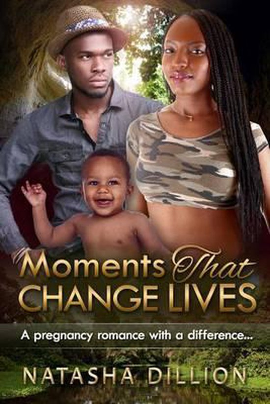 Moments That Change Lives